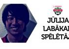 Par 1. līgas jūlija mēneša labāko spēlētāju nosaukts Satake
