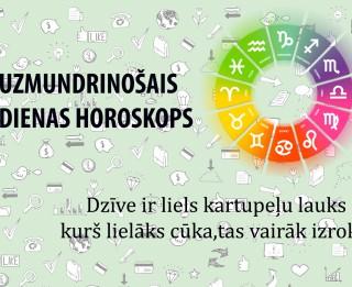 Uzmundrinošie horoskopi 26. janvārim