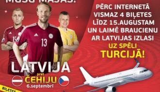 Pērc biļetes uz Latvija-Čehija un laimē braucienu uz spēli Turcijā