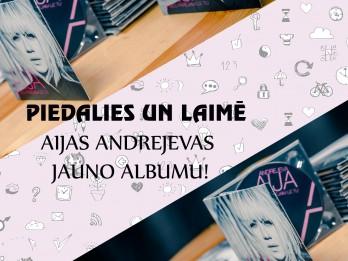 Piedalies konkursā un iegūsti jauno Aijas Andrejevas CD