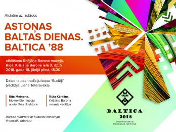 """Krišjāņa Barona muzejā tiks atklāta izstāde """"Astoņas baltas dienas. Baltica '88"""""""