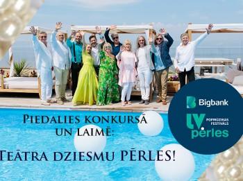 """Zināms uzvarētājs """"Bigbank Latvijas pērles"""" konkursam: TEĀTRA DZIESMU PĒRLES"""