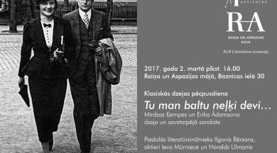 TU MAN BALTU NEĻĶI DEVI… Mirdzas Ķempes un Erika Ādamsona dzeja un savstarpējā sarakste