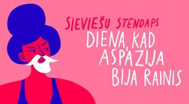"""Aicina uz Aspazijas dzimšanas dienai veltītu sieviešu stendapu """"Diena, kad Aspazija bija Rainis"""""""