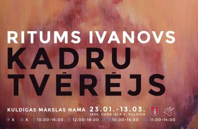 """Kuldīgas mākslas namā no 23. janvāra skatāma Rituma Ivanova personālizstāde """"Kadru tvērējs"""""""