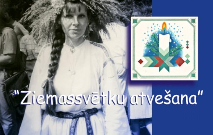 """14. decembrī Tautas frontes muzeja sarīkojumā """"Ziemassvētku atvešana"""" uzstāsies folkloriste Ilga Reizniece"""