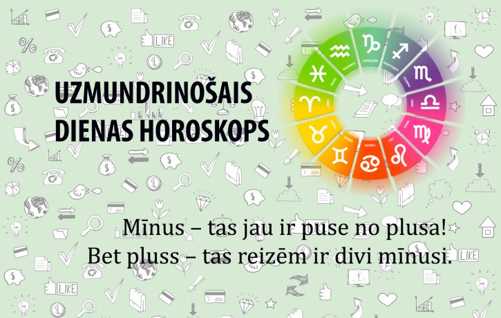Horoskopi veiksmīgai dienai 19. maijam