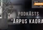 Video: #36 <i>Ārpus Kadra:</i> TTT veiksmes stāsts, pret Spāniju Arēna būs pilnāka nekā pret Lietuvu