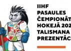 Pārcelta Rīgā plānotā PČ 2021 talismana prezentācija