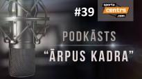 #39 <i>Ārpus Kadra:</i> Dairim piesardzīga NBA debija, KHL pēdējo gadu labākā 1.kārta