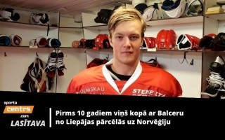 Aizbrauca uz Norvēģiju kopā ar Balceru, bet izvēlējās citu ceļu: Ponomarenko stāsts