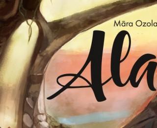 """Iznācis aizraujošs piedzīvojumu stāsts jauniešiem  """"Ala"""""""